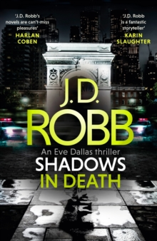 Shadows in Death: An Eve Dallas thriller (Book 51), EPUB eBook