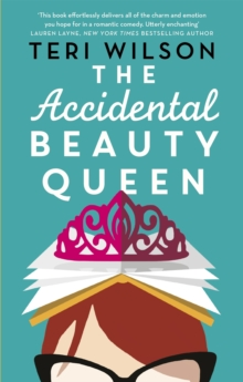The Accidental Beauty Queen, Paperback / softback Book