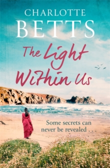 The Light Within Us : a heart-wrenching historical family saga set in Cornwall, Paperback / softback Book