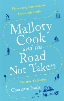 Mallory Cook and the Road Not Taken, Paperback / softback Book