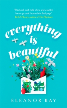 Everything is Beautiful: the most uplifting read of 2021, Hardback Book