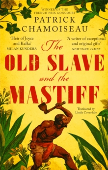 The Old Slave and the Mastiff, Paperback / softback Book