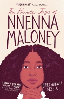 The Private Joys of Nnenna Maloney, Hardback Book