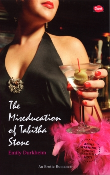 The Miseducation of Tabitha Stone, Paperback / softback Book