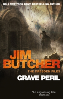 Grave Peril : The Dresden Files, Book Three, Paperback Book
