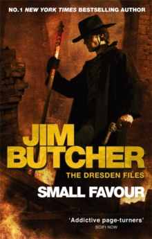 Small Favour : A Dresden Files Novel, Paperback Book