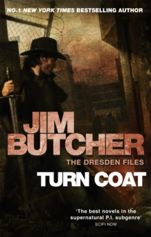 Turn Coat : The Dresden Files, Book Eleven, Paperback Book