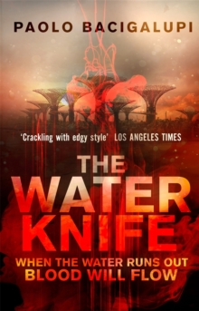 The Water Knife, Paperback Book