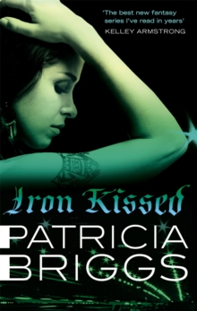 Iron Kissed : Mercy Thompson, book 3, Paperback Book