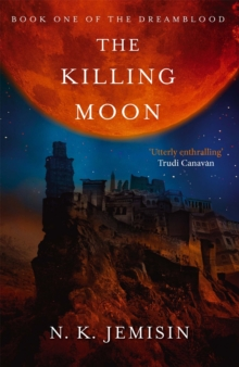 The Killing Moon : Dreamblood: Book 1, Paperback Book