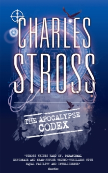 The Apocalypse Codex : Book 4 in The Laundry Files, Paperback Book