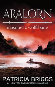 Aralorn: Masques and Wolfsbane, Paperback Book