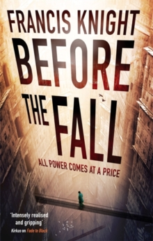 Before the Fall : Book 2 of the Rojan Dizon Novels, Paperback Book
