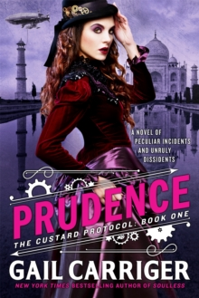 Prudence : Book One of The Custard Protocol, Paperback / softback Book