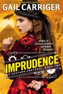 Imprudence : Book Two of The Custard Protocol, Paperback / softback Book