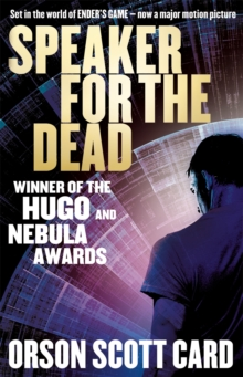 Speaker For The Dead : Book 2 in the Ender Saga, Paperback Book