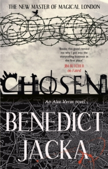 Chosen : An Alex Verus Novel from the New Master of Magical London, Paperback Book