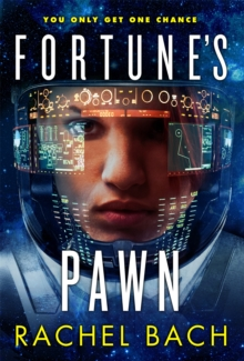 Fortune's Pawn : Book 1 of Paradox, Paperback Book