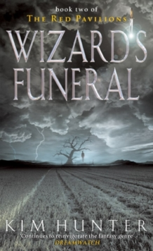 Wizard's Funeral : The Red Pavilions: Book Two, Paperback / softback Book