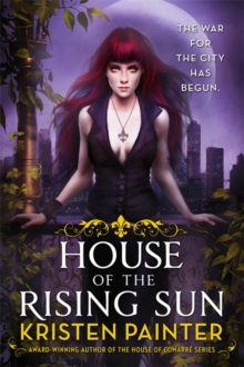House of the Rising Sun : Crescent City: Book One, Paperback Book