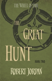 The Great Hunt : Book 2 of the Wheel of Time, Paperback Book