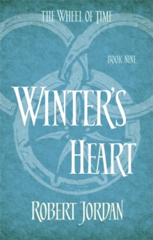 Winter's Heart : Book 9 of the Wheel of Time, Paperback Book