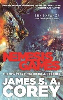 Nemesis Games : Book 5 of the Expanse (now a major TV series on Netflix), Paperback / softback Book