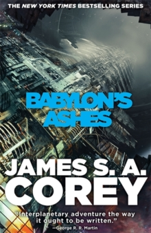 Babylon's Ashes : Book Six of the Expanse, Hardback Book