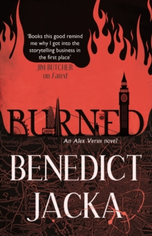 Burned : An Alex Verus Novel from the New Master of Magical London, EPUB eBook