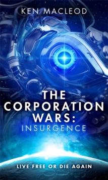 The Corporation Wars: Insurgence, Hardback Book