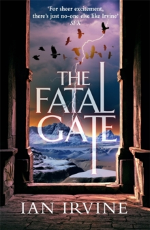 The Fatal Gate : The Gates of Good and Evil, Book Two (A Three Worlds Novel), Paperback Book
