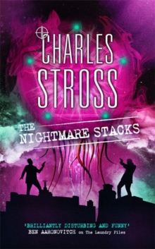 The Nightmare Stacks : A Laundry Files Novel, Hardback Book