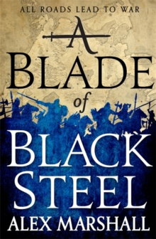 A Blade of Black Steel : Book Two of the Crimson Empire, Hardback Book