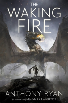 The Waking Fire : Book One of Draconis Memoria, Hardback Book