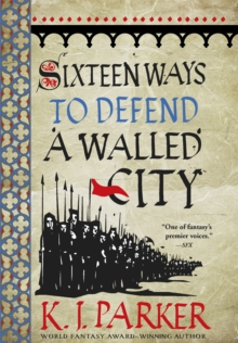 Sixteen Ways to Defend a Walled City : The Siege, Book 1, Paperback / softback Book