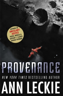 Provenance : A new novel set in the world of the Hugo, Nebula and Arthur C. Clarke Award-Winning ANCILLARY JUSTICE, Hardback Book
