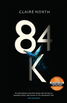84K : The stunning new novel from one of the most original voices in modern fiction