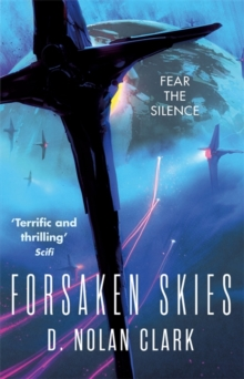 Forsaken Skies : Book One of The Silence, Paperback Book