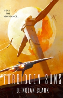 Forbidden Suns : Book Three of the Silence, Paperback Book