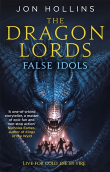 The Dragon Lords 2: False Idols, Paperback Book