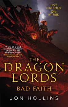 The Dragon Lords 3: Bad Faith, Paperback Book