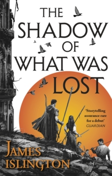The Shadow of What Was Lost : Book One of the Licanius Trilogy, Paperback Book