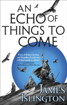 An Echo of Things to Come : Book Two of the Licanius trilogy, Paperback / softback Book