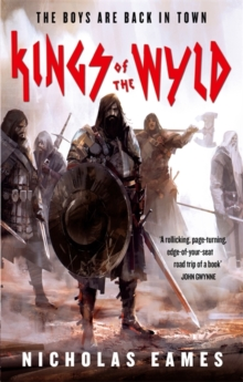 Kings of the Wyld : The Band, Book One, Paperback / softback Book