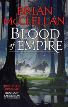 Blood of Empire : Book Three of Gods of Blood and Powder, Paperback / softback Book