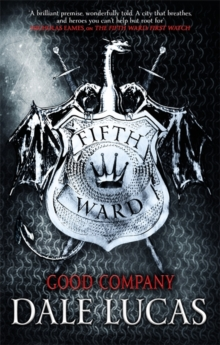 The Fifth Ward: Good Company, Paperback / softback Book