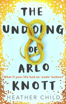 The Undoing of Arlo Knott, EPUB eBook