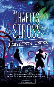 The Labyrinth Index : A Laundry Files Novel, Paperback / softback Book