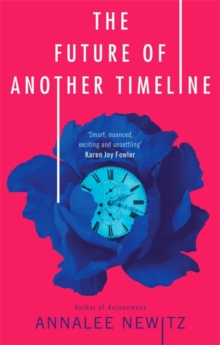 The Future of Another Timeline, Paperback / softback Book