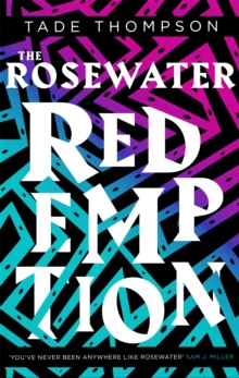 The Rosewater Redemption : Book 3 of the Wormwood Trilogy, Paperback / softback Book